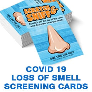 Quick, Low-Cost Way to Better Safety: COVID-19 Loss of Smell Screening Cards